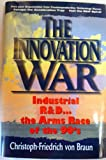 img - for The Innovation War (Prentice-Hall International Series in Industrial and Systems Engineering) book / textbook / text book