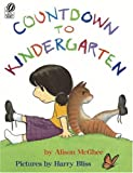 Countdown to Kindergarten (015205586X) by Alison McGhee