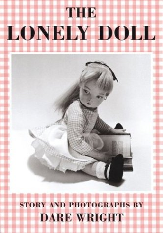 The Lonely Doll (Sandpiper Books), Dare Wright