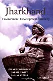 img - for Jharkhand: Environment, Development, Ethnicity book / textbook / text book