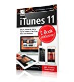 iTunes 11: Musik, Videos & Buecher fuer Ihr iPhone, iPad, iPod, Mac und Windows ...
