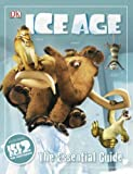 Ice Age (Essential Guide) (1405314214) by Dakin, Glenn