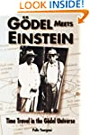 Godel Meets Einstein: Time Travel in...