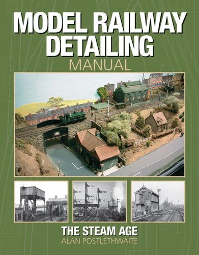 model-railway-detailing-manual-a-source-book-of-period-photographs-from-the-steam-age