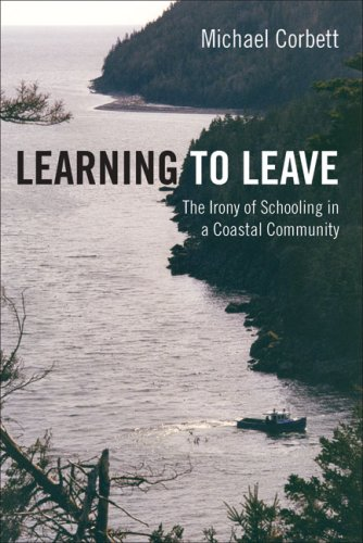 Learning to Leave: The Irony of Schooling in a Coastal...