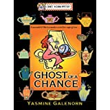 Ghost of a Chance: A Chintz 'N China Mystery
