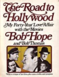 img - for The Road to Hollywood: My 40-Year Love Affair With the Movies book / textbook / text book