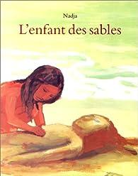 L'Enfant des sables par  Nadja