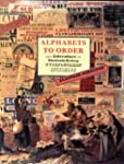 Alphabets to Order: The Literature of...