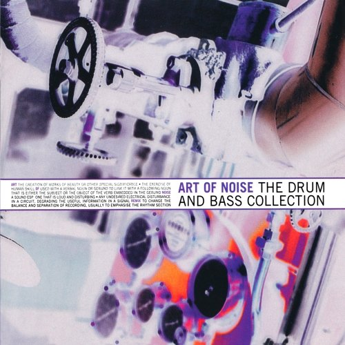 Art Of Noise - The Drum & Bass Collection - Zortam Music