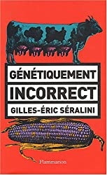 Genetiquement Incorrect (French Edition)
