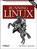 Running Linux (156592469X) by Dalheimer, Matthias Kalle
