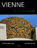 echange, troc Catherine Sauvat, Hervé Champollion - Vienne : Vision du coeur de l'Europe