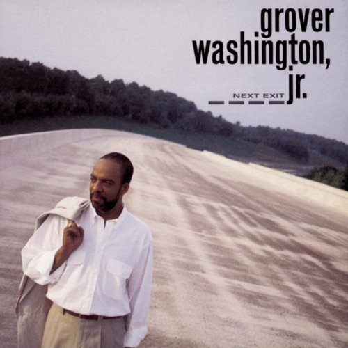Next Exit by Grover Washington Jr.