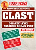 img - for How to Prepare for the CLAST: Florida Teachers Test (Barron's Clast. College Level Academic Skills Test) book / textbook / text book