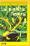 La Piedra Negra (Spanish Edition)