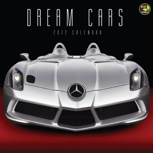 Dream Cars 2012 Calendar