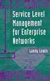 img - for Service Level Management for Enterprise Networks book / textbook / text book