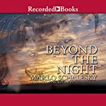 Beyond the Night | Marlo Schalesky