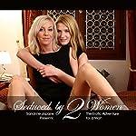 Seduced by two women | Sandrine Jopaire