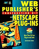 img - for Web Publisher's Construction Kit With Netscape Plug-Ins book / textbook / text book