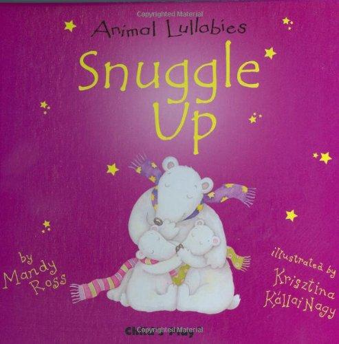 Snuggle Up (Animal Lullabies) front-492961