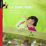 La rana Rony (Librosaurio) (Spanish Edition) (8479421290) by Munoz Puelles, Vicente