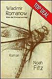 'Wladimir Romanow ein Roman von Noah...' von 'Noah Fitz'
