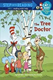 The Tree Doctor (Dr. Seuss/Cat in the Hat) (Step into Reading) (0375869573) by Rabe, Tish