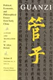 Guanzi: Political, Economic, and Philosophical Essays from Early China, Volume II