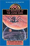 The Marriage of the Living Dark (0385257368) by Wingrove, David