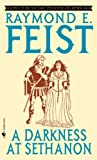 Darkness At Sethanon (Turtleback School & Library Binding Edition) (0613292200) by Feist, Raymond E.