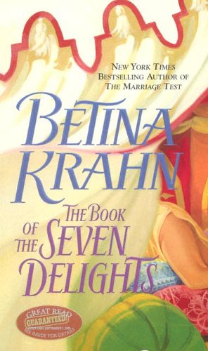 The Book of the Seven Delights (Jove Historical Romance), Betina Krahn