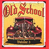 echange, troc Various Artists - Old School, Vol. 3