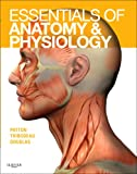 Essentials of Anatomy and Physiology - Text and Anatomy and Physiology Online Course (User Guide and Access Code), 1e (0323053823) by Patton PhD, Kevin T.