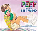 img - for Peef and His Best Friend (Peef the Bear) book / textbook / text book