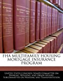 img - for Fha Multifamily Housing Mortgage Insurance Program book / textbook / text book