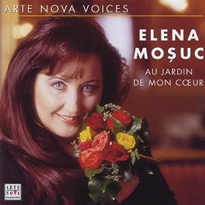Arte Nova Voices - Elena Mosuc (Au jardin de mon cöur)