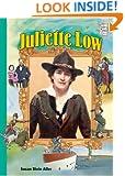Juliette Low (History Maker Bios (Lerner))