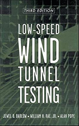 Low-Speed Wind Tunnel Testing