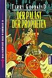 Das Schwert der Wahrheit 04. Der Palast der Propheten