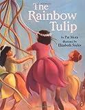 The Rainbow Tulip (0142500097) by Mora, Pat