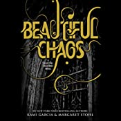Beautiful Chaos: Beautiful Creatures, Book 3 | Kami Garcia, Margaret Stohl