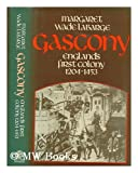 Gascony, Englands first colony, 1204-1453
