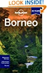Lonely Planet Borneo 3rd Ed.: 3rd Edi...