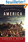 The Idea of America: Reflections on t...