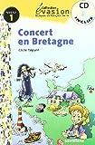 EVASION NIVEAU 1 CONCERT EN BRETAGNE + CD (Evasion Lectures FranÇais)