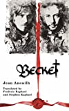 Becket (Modern Plays) (041332060X) by Anouilh, Jean