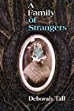 img - for A Family of Strangers book / textbook / text book