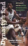 img - for Dynasty's End: Bill Russell and the1968-69 World Champion Boston Celtics (Sportstown Series) book / textbook / text book